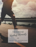 To Know Weakest Moments