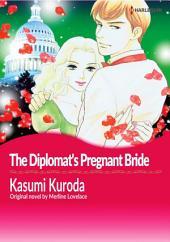 THE DIPLOMAT'S PREGNANT BRIDE: Harlequin Comics