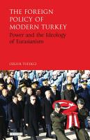 The Foreign Policy of Modern Turkey PDF