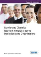 Gender and Diversity Issues in Religious Based Institutions and Organizations PDF