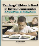 Teaching Children to Read in Diverse Communities A Practical Guide for Reading Success  Second Edition  Loose Leaf Version B W  Book