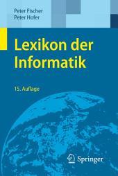 Lexikon der Informatik: Ausgabe 15