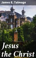 Jesus the Christ PDF