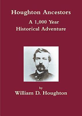 Houghton Ancestors  Hard cover version