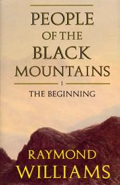 People Of The Black Mountains Vol.I: The Beginning