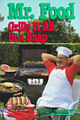 Mr Food Grills It All In A Snap