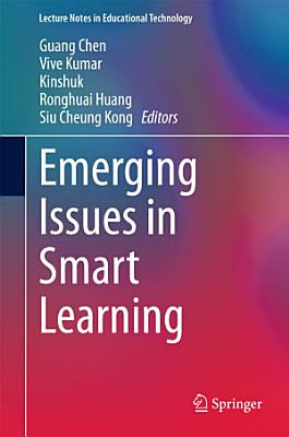 Emerging Issues in Smart Learning