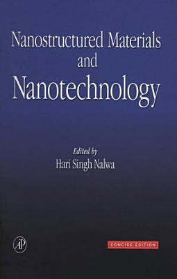 Nanostructured Materials and Nanotechnology