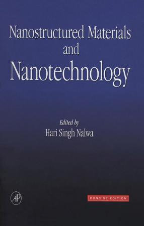 Nanostructured Materials and Nanotechnology PDF