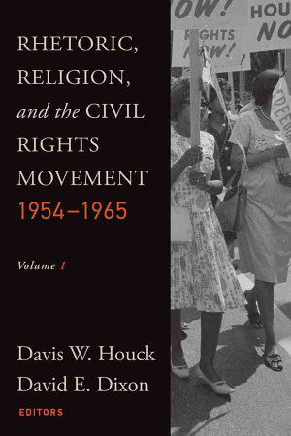 Rhetoric  Religion and the Civil Rights Movement  1954 1965 PDF