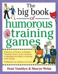 The Big Book of Humorous Training Games PDF