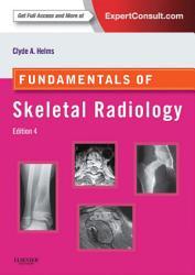 Fundamentals of Skeletal Radiology PDF