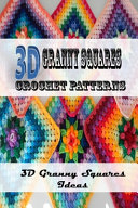 3D Granny Squares Crochet Patterns