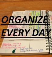 Organize Every Day: An Amazing Way to Get the Most Out of Any Day - 7 Steps to Organize Your Life & Get More Things Done