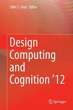 Design Computing and Cognition '12