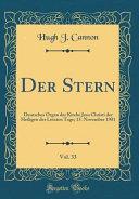 Der Stern, Vol. 33: Deutsches Organ Der Kirche Jesu Christi Der Heiligen Der Letzten Tage; 15. November 1901 (Classic Reprint)