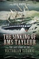 The Sinking of RMS Tayleur PDF