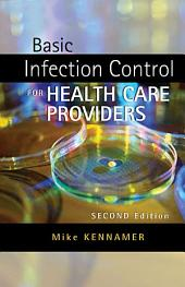 Basic Infection Control for Healthcare Providers: Edition 2