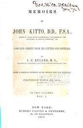 Memoirs of John Kitto ...