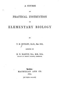 A Course of Practical Instruction in Elementary Biology PDF