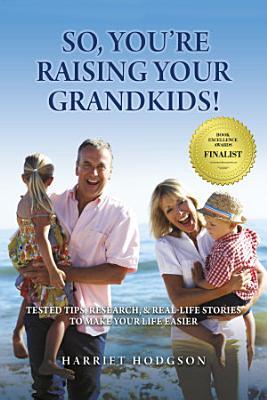 So  You re Raising Your Grandkids