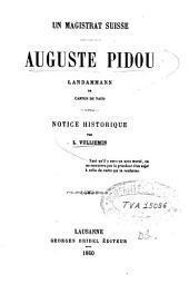 Auguste Pidou landammann du Canton de Vaud: notice historique