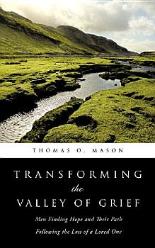 Transforming the Valley of Grief PDF