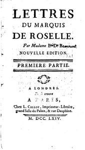 Lettres du marquis de Roselle, par madame E.: Partie2