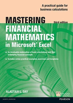 Mastering Financial Mathematics in Microsoft Excel PDF