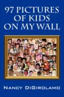 97 Pictures of Kids on My Wall PDF