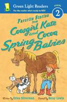 Favorite Stories from Cowgirl Kate and Cocoa  Spring Babies PDF