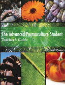 The Advanced Permaculture Student Teacher s Guide