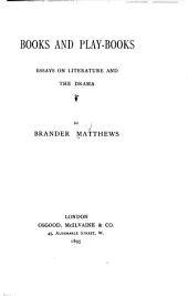 Books and Play-books: Essays on Literature and the Drama