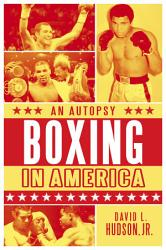 Boxing In America An Autopsy Book PDF