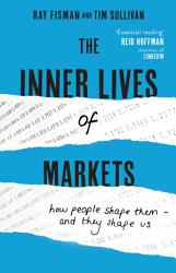 The Inner Lives Of Markets Book PDF