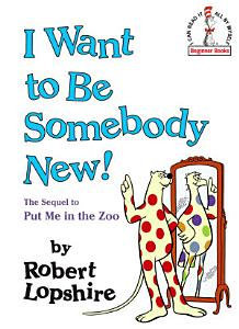 I Want to Be Somebody New  Book