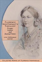 Florence Nightingale's Theology: Collected Works of Florence Nightingale