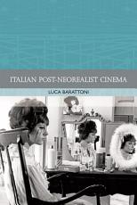 Italian Post Neorealist Cinema PDF