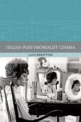 Italian Post Neorealist Cinema PDF