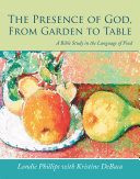 The Presence of God, from Garden to Table