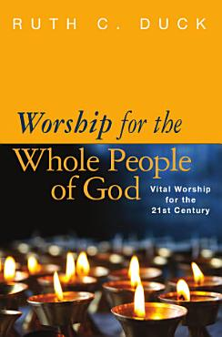 Worship for the Whole People of God PDF