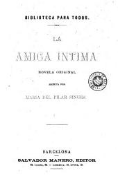 La Amiga íntima: novela original