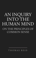 An Inquiry into the Human Mind  on the Principles of Common Sense PDF