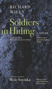 Soldiers in Hiding: A Novel