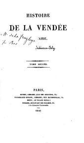 Histoire de la Vendée militaire: Volume2