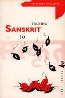 Talking Sanskrit to Fallen Leaves
