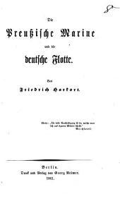 Die preussische Marine und die deutsche Flotte