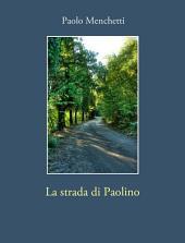 La strada di Paolino