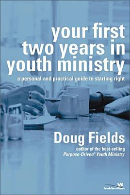 Your First Two Years in Youth Ministry PDF