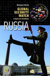 Global Security Watch--Russia: A Reference Handbook
